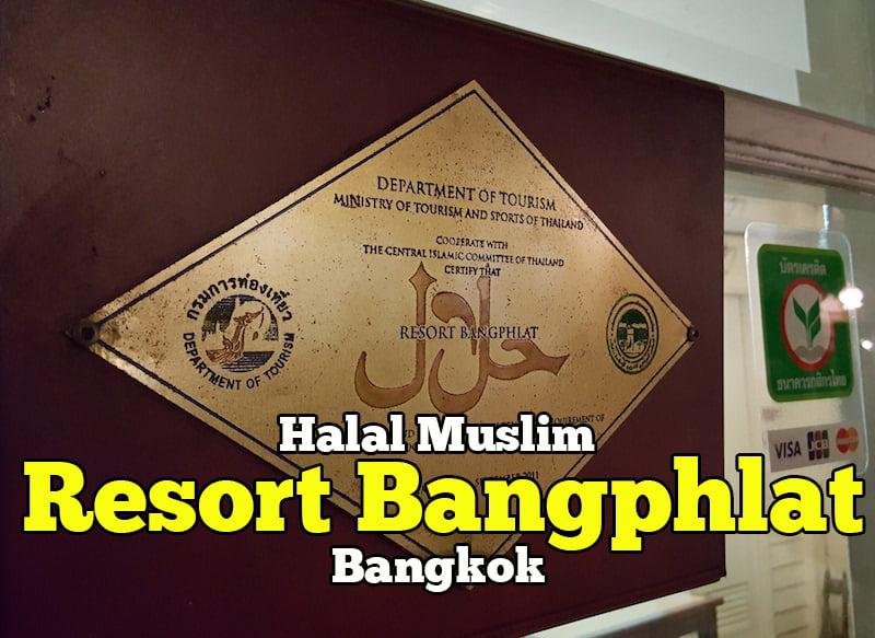 Restoran-Halal-Muslim-Di-Resort-Bangphlat-Bangkok-01-copy