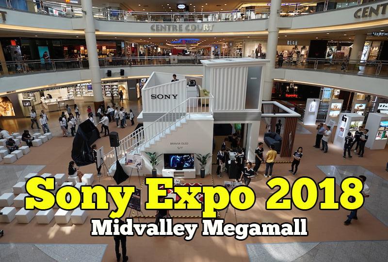 Sony Expo Malaysia 2018 Midvalley Megamall