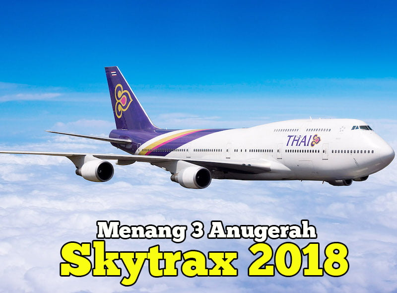 Thai-Airways-Menang-3-Skytrax-2018-World-Airline-Awards-01-copy