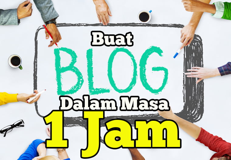 buat blog dalam 1 jam