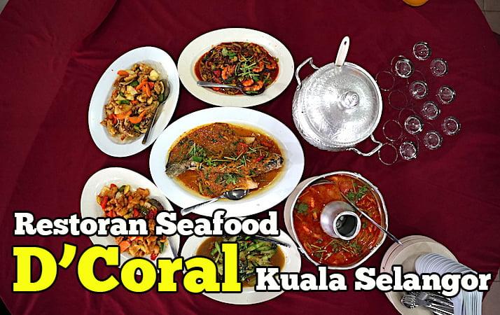 restoran-seafood-dcoral-kuala-selangor-1-copy