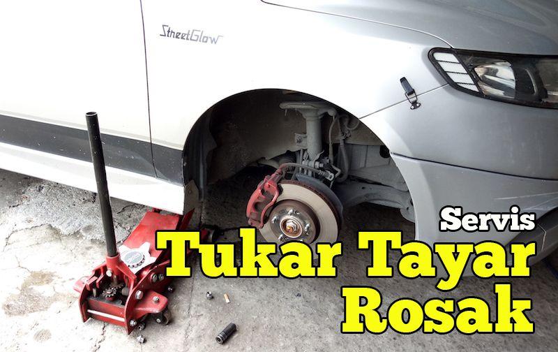 servis-tukar-tayar-rosak-03-copy