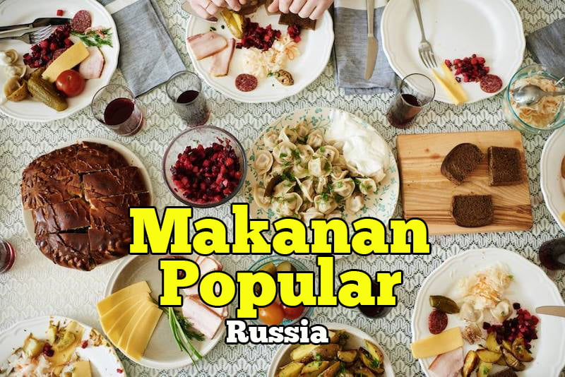 makanan-popular-di-russia-copy