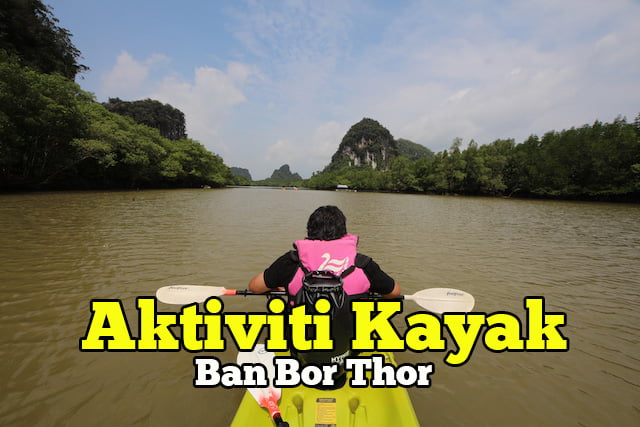 Aktiviti-Kayak-di-Ban-Bor-Thor-Krabi-03-copy