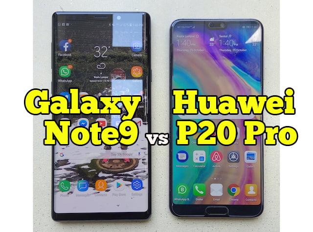 Beza Galaxy Note9 vs Huawei Mate P20 Pro 01