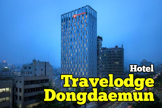 Hotel-Travelodge-Dongdaemun-Seoul-01