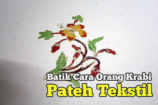 Pateh-Tekstil-Industri-Pembuatan-Batik-Di-Krabi-06