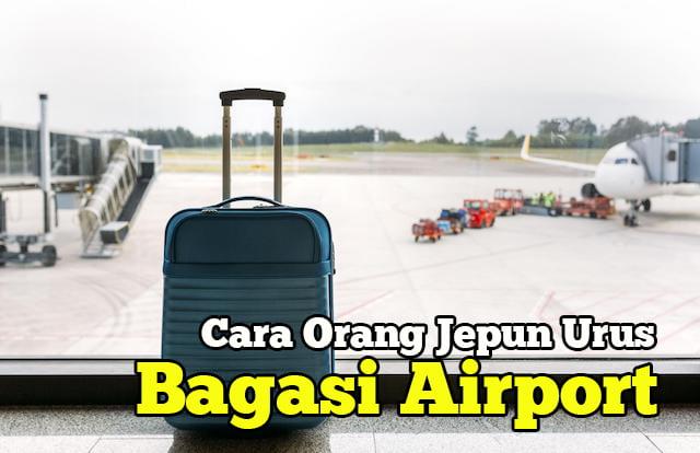 cara-orang-jepun-urus-bagasi-airport-01-copy