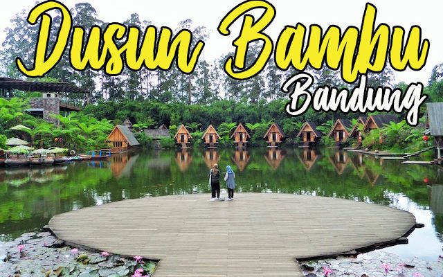 Tempat Menarik di Bandung Dusun Bambu