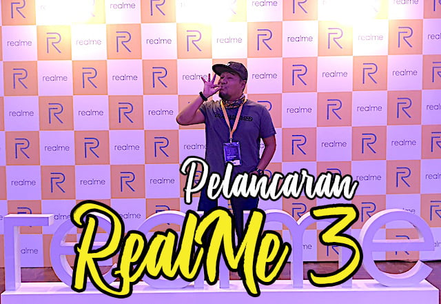 Pelancaran Smartphone RealMe 3 Di Malaysia