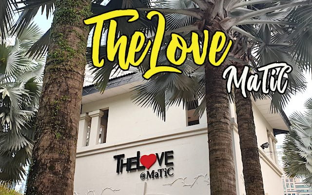 TheLove Matic Kuala Lumpur
