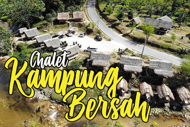 Chalet Kampung Bersah Pos Kuala Mu