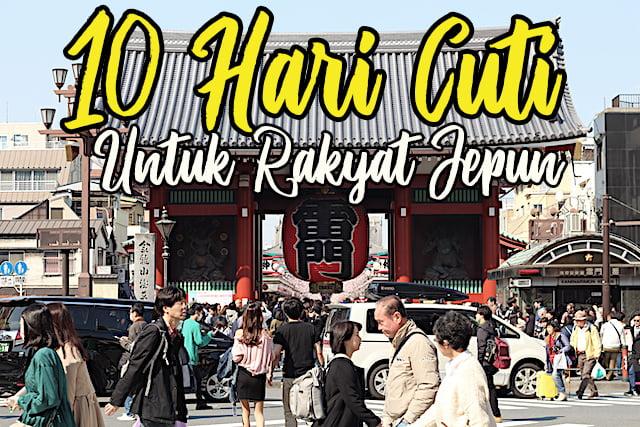 Rakyat Jepun Terima 10 Hari Cuti Tambahan 01 copy