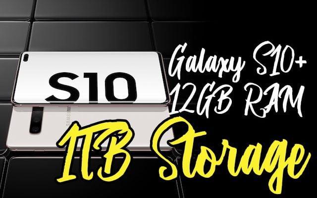 Samsung Galaxy S10+ Kapasiti Storan 1TB