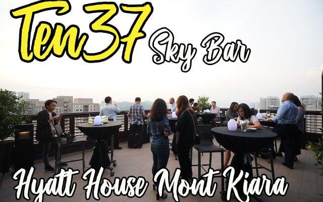 ten37 sky bar hyatt house mont kiara