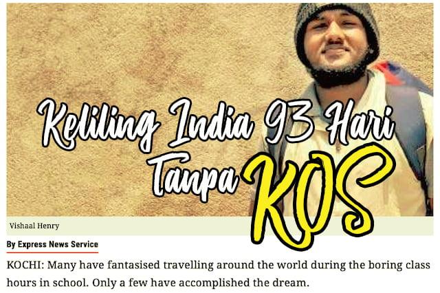 Kembara Keliling India Selama 93 Hari Tanpa Kos Vishaal Henry 01