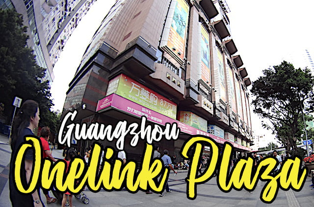 Tempat Shopping Best Guangzhou OneLink Plaza 01 copy