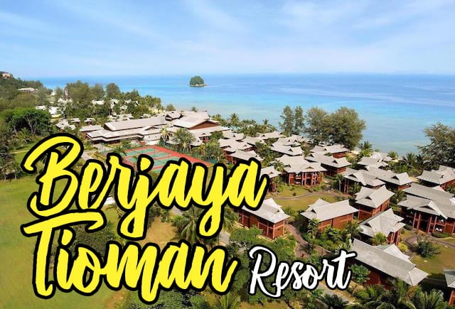 Hotel Review Berjaya Tioman Resort 01 copy