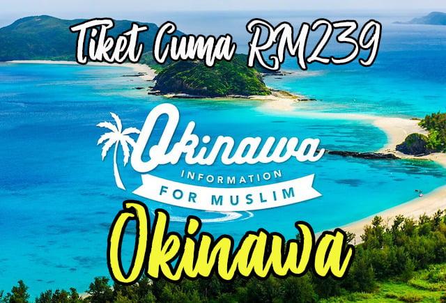Harga-Tiket-AirAsia-KLIA-Okinawa-Bermula-RM239