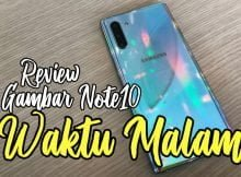 Review Gambar Galaxy Note10 Waktu Malam 02 copy
