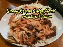 Food Review Restoran Halal Saray Kebab Caffe Asakusa Station