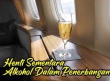 Syarikat Ini Hentikan Sementara Alkohol Dalam Penerbangan