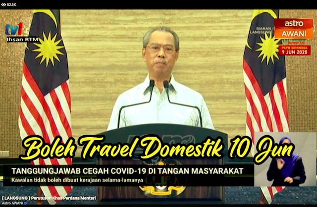 Pelancongan Domestik DiBenarkan Bermula 10 Jun 2020