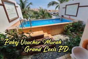 Promosi Voucher Murah Grand Lexis Port Dickson Berbaloi