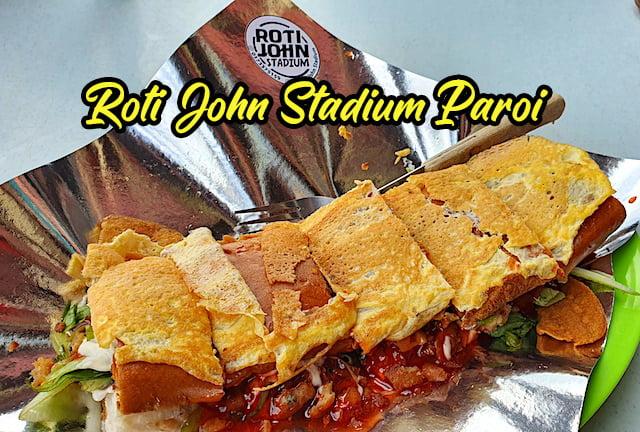 Food-Review_Roti_John_Stadium_Paroi_Negeri Sembilan_02 copy