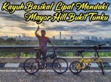 Pengalaman Kayuh Basikal Lipat Mendaki Mayor Hill Bukit Tunku KL 06