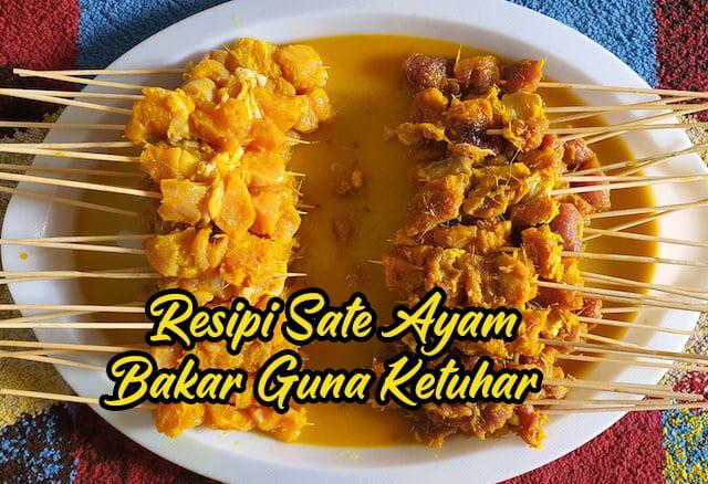 Resipi Masak Sate Ayam Sate Daging Guna Ketuhar 01 copy