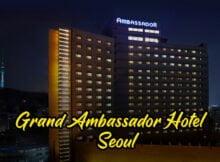 Grand-Ambassador-Hotel-Seoul-Korea copy
